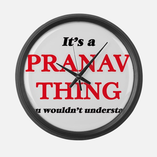 It's a Pranav thing, you woul Large Wall Clock