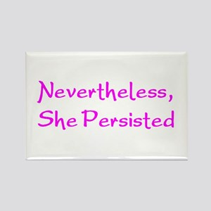 nevertheless, she persisted Rectangle Magnet