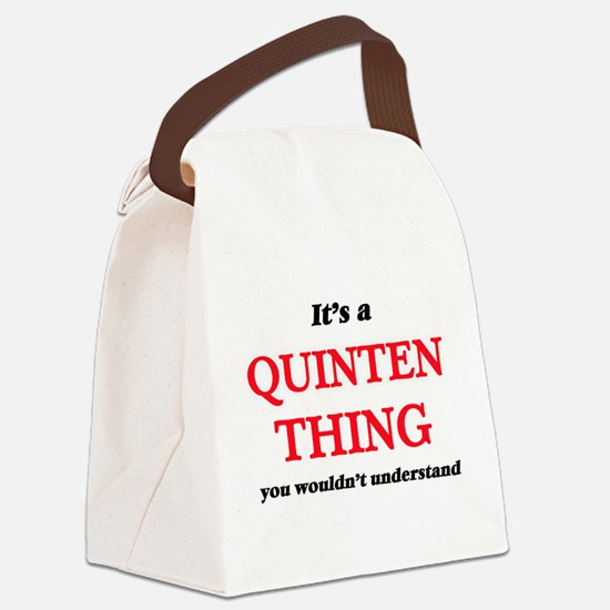 It's a Quinten thing, you wou Canvas Lunch Bag