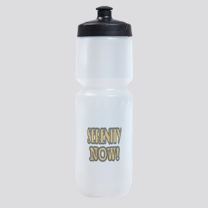 SERENITY NOW! Sports Bottle
