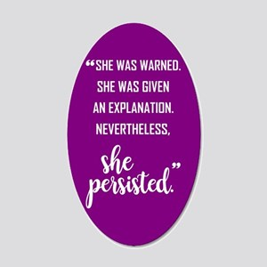 SHE PERSISTED 20x12 Oval Wall Decal