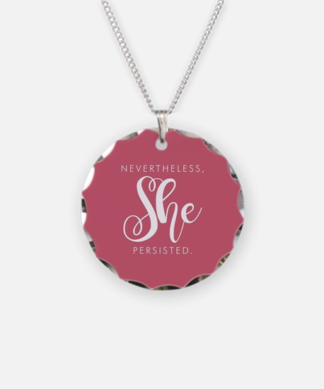 Nevertheless, She Persisted. Necklace