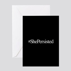 Nevertheless, She Persisted. Greeting Cards