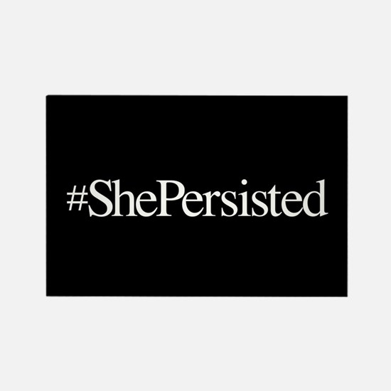Nevertheless, She Persisted. Magnets