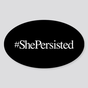 Nevertheless, She Persisted. Sticker