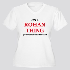 It's a Rohan thing, you woul Plus Size T-Shirt