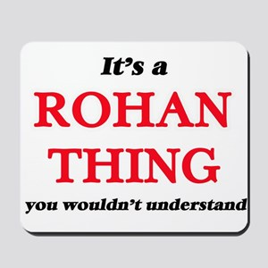It's a Rohan thing, you wouldn't Mousepad