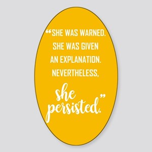 """She persisted!"" Sticker (Oval)"