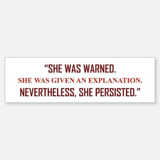SHE WAS WARNED... Sticker (Bumper)