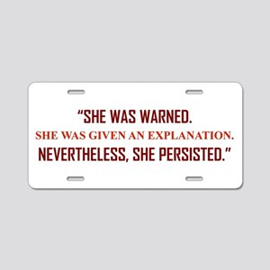 SHE WAS WARNED... Aluminum License Plate