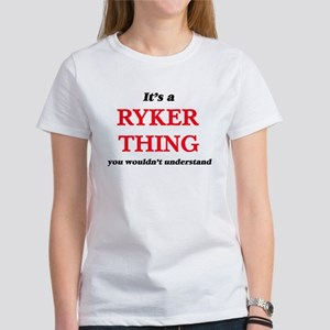 It's a Ryker thing, you wouldn't u T-Shirt