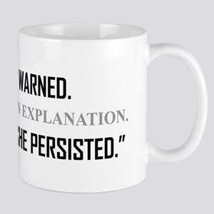SHE PERSISTED. Mugs