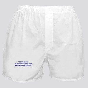 SHE WAS WARNED... Boxer Shorts