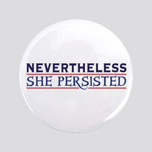 Nevertheless She Persisted Button