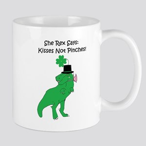 She Rex Says Kisses Not Pinches Mugs