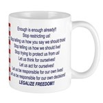 Legalize Freedom Coffee Cup
