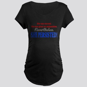 She Persisted Maternity T-Shirt