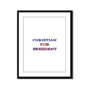 Christian for President  Framed Panel Print