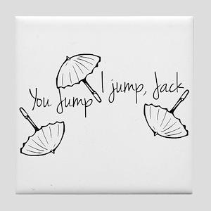 Gilmore girls, you jump I jump Tile Coaster