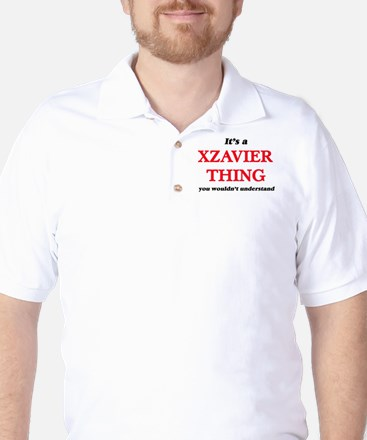 It's a Xzavier thing, you wouldn&#3 Golf Shirt