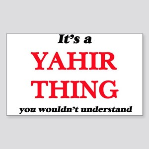 It's a Yahir thing, you wouldn't u Sticker