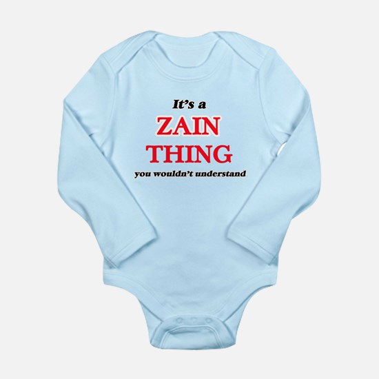 It's a Zain thing, you wouldn't Body Suit