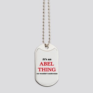 It's an Abel thing, you wouldn't Dog Tags