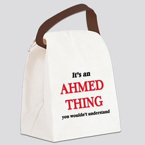 It's an Ahmed thing, you woul Canvas Lunch Bag