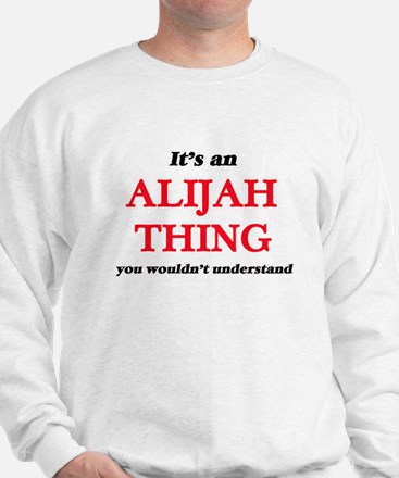 It's an Alijah thing, you wouldn&#3 Jumper