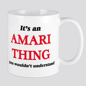 It's an Amari thing, you wouldn't und Mugs