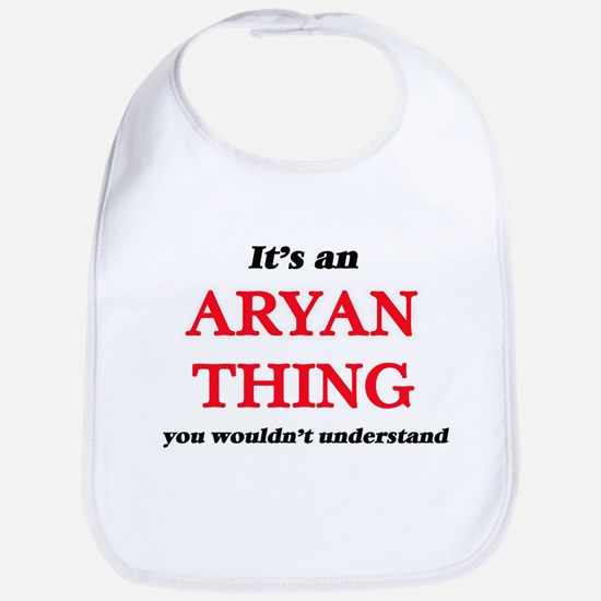 It's an Aryan thing, you wouldn't Baby Bib