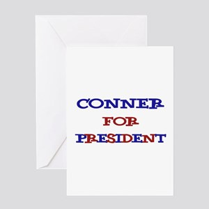 Conner for President Greeting Card