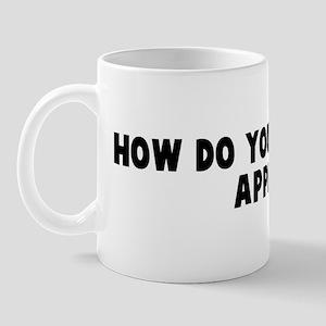 How do you like them apples Mug