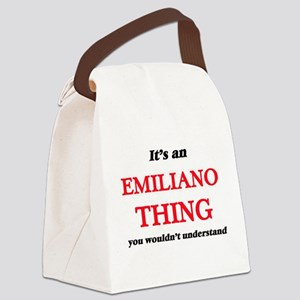 It's an Emiliano thing, you w Canvas Lunch Bag