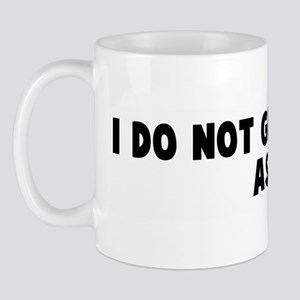 I do not give a rats ass Mug