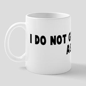 I do not give a rats ass Mug