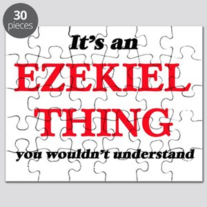 It's an Ezekiel thing, you wouldn't Puzzle