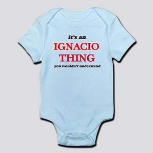 It's an Ignacio thing, you wouldn&#3 Body Suit
