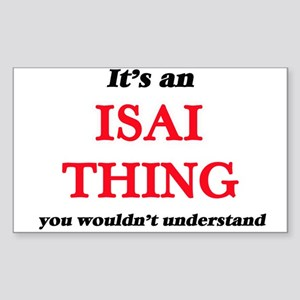 It's an Isai thing, you wouldn't u Sticker