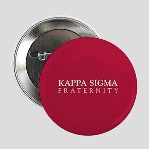 "Kappa Sigma Fraternity 2.25"" Button"