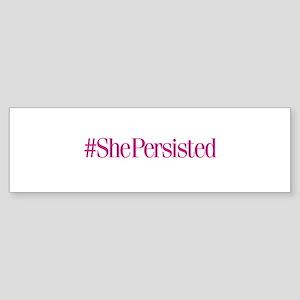 #ShePersisted Bumper Sticker