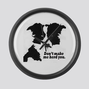 Don't Make Me Herd You - Bord Large Wall Clock