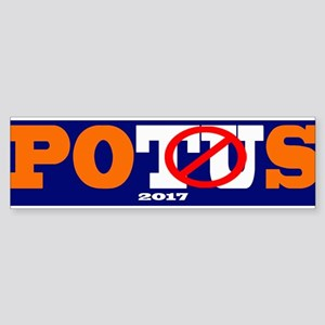 2017 POTUS Anti-Trump Bumper Sticker