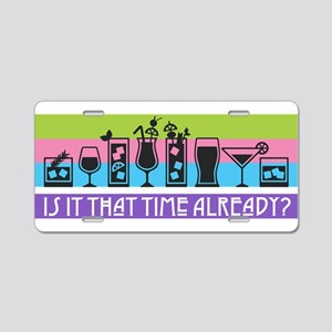 Is It That Time Already? Aluminum License Plate