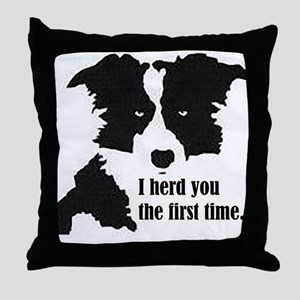 Border Collie Herd You Throw Pillow