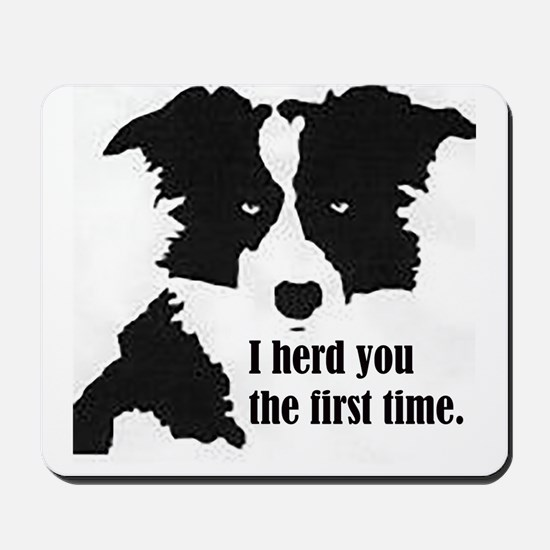 Border Collie Herd You Mousepad
