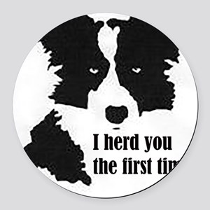 Border Collie Herd You Round Car Magnet