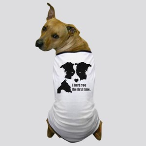 Border Collie Herd You Dog T-Shirt