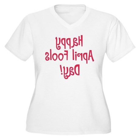 april-fools-day-2-backwds Plus Size T-Shirt