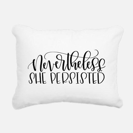 Nevertheless, She Persis Rectangular Canvas Pillow